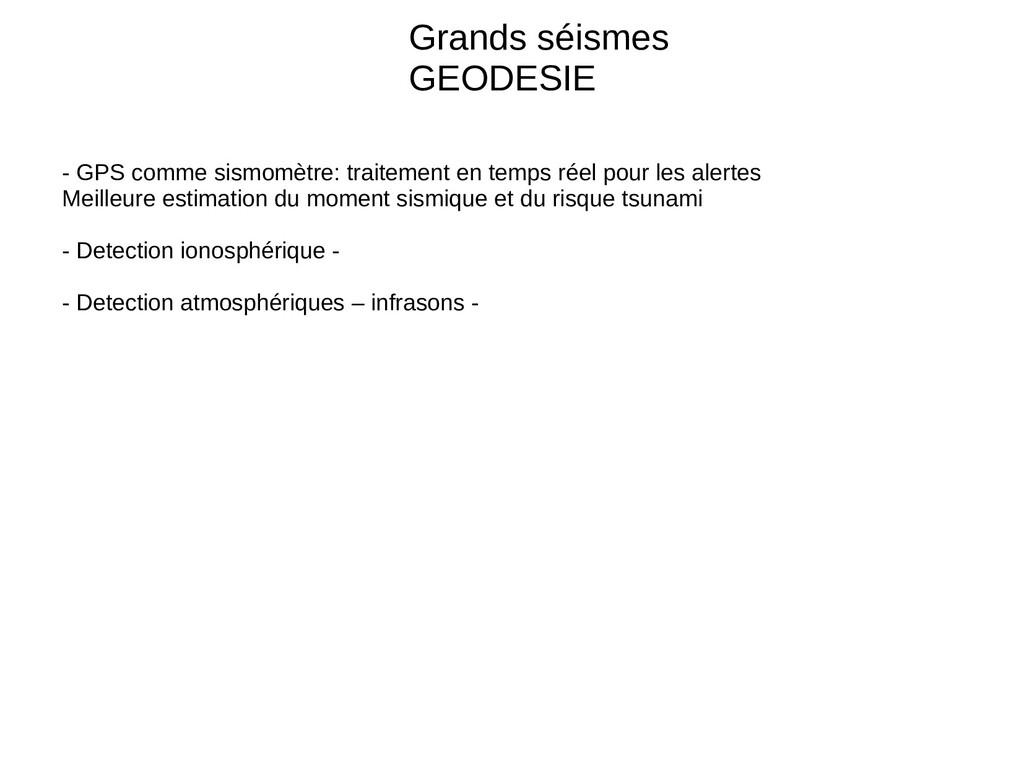 Grands séismes GEODESIE - GPS comme sismomètre:...