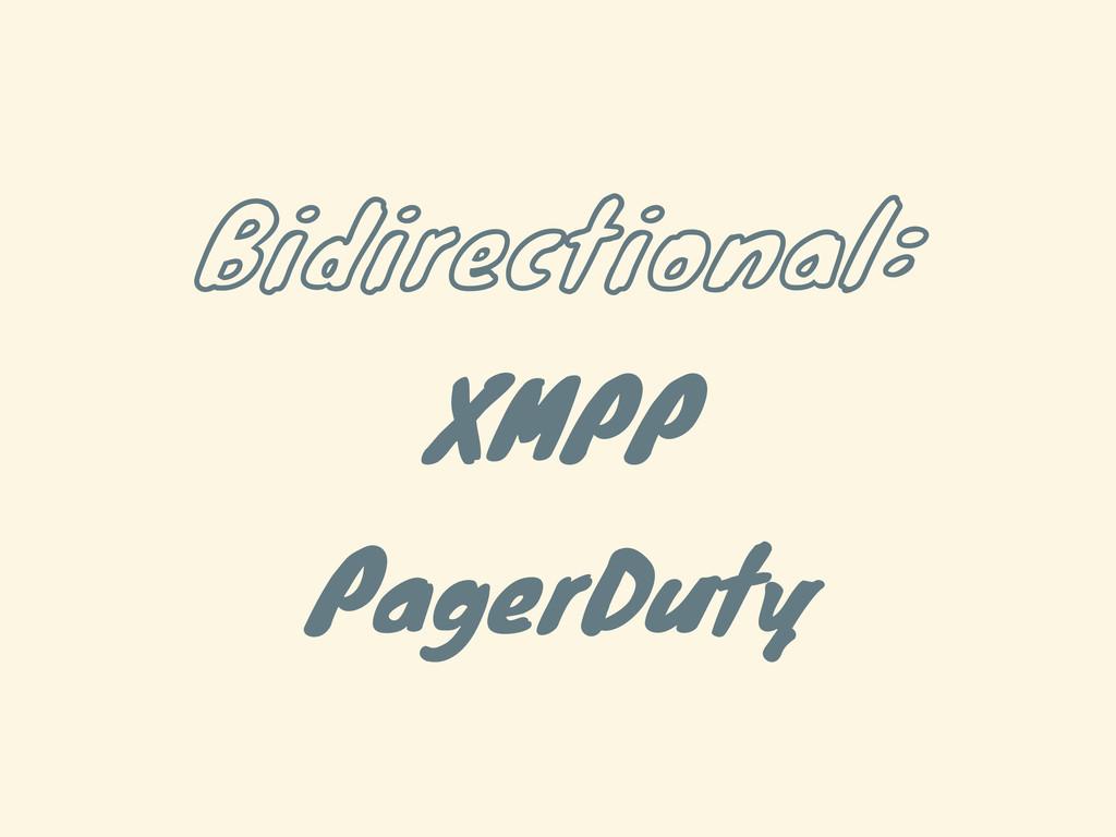Bidirectional: XMPP PagerDuty