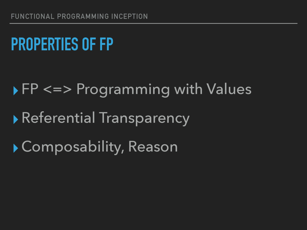 FUNCTIONAL PROGRAMMING INCEPTION PROPERTIES OF ...
