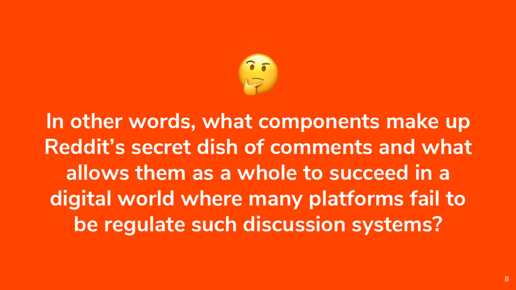 In other words, what components make up Reddit'...