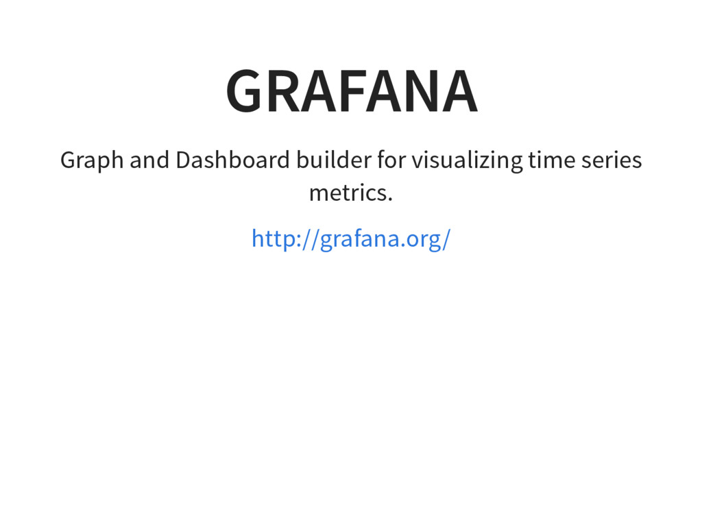 GRAFANA Graph and Dashboard builder for visuali...