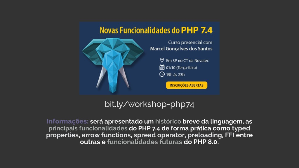 bit.ly/workshop-php74 Informações: será apresen...