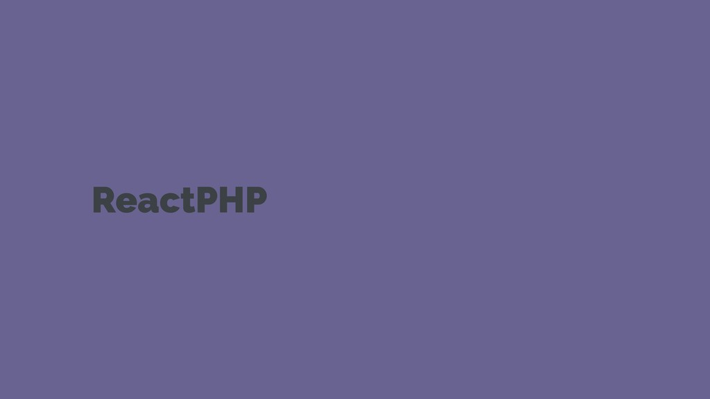 ReactPHP