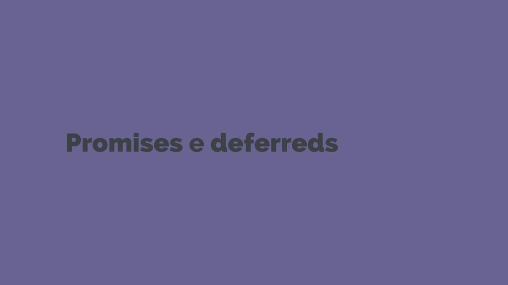 Promises e deferreds