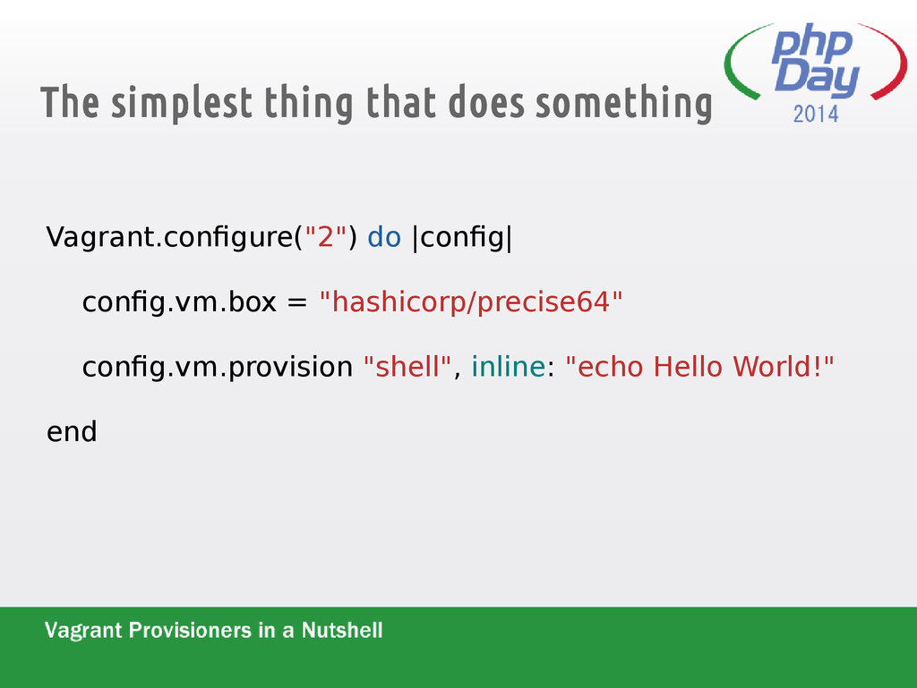 The simplest thing that does something Vagrant....