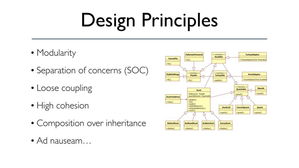 Design Principles • Modularity • Separation of ...