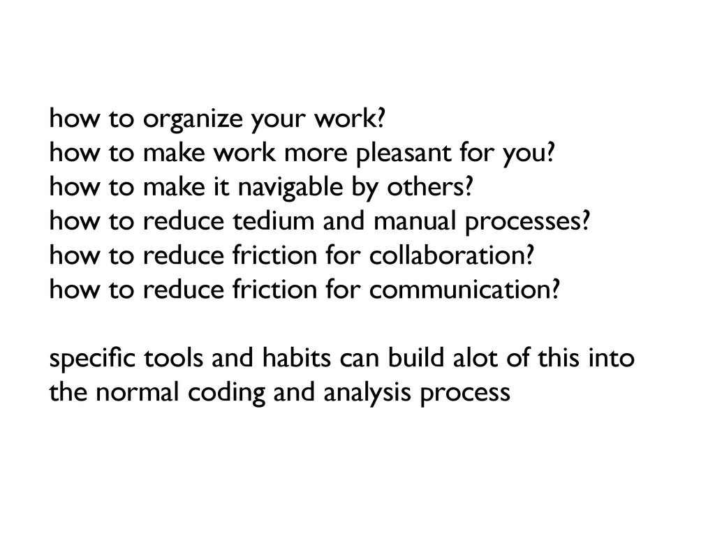 how to organize your work? how to make work mor...