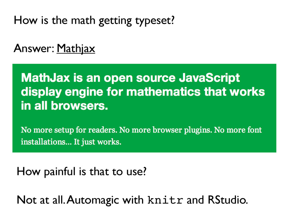 How is the math getting typeset? Answer: Mathja...