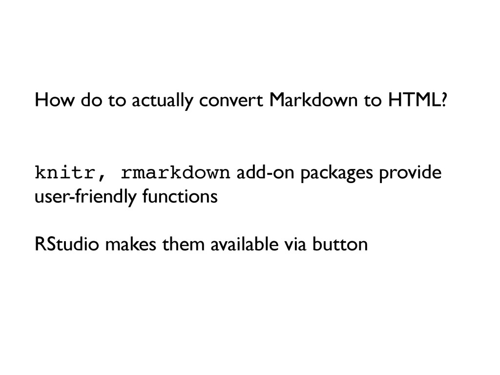 How do to actually convert Markdown to HTML? kn...