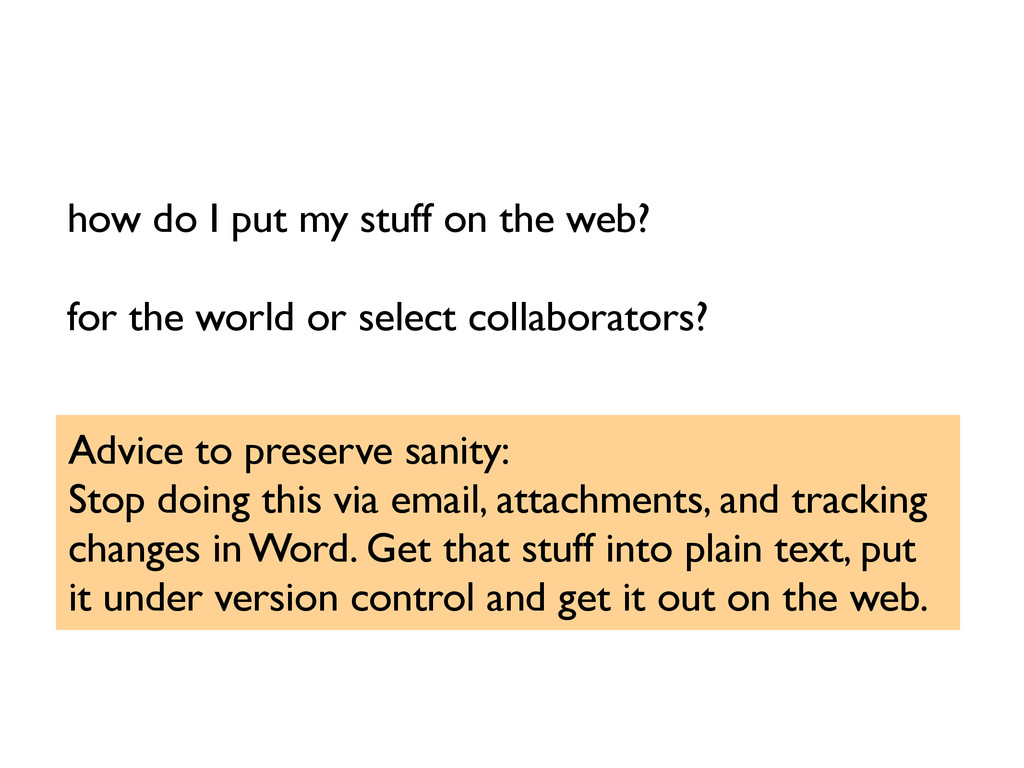 how do I put my stuff on the web? for the world...