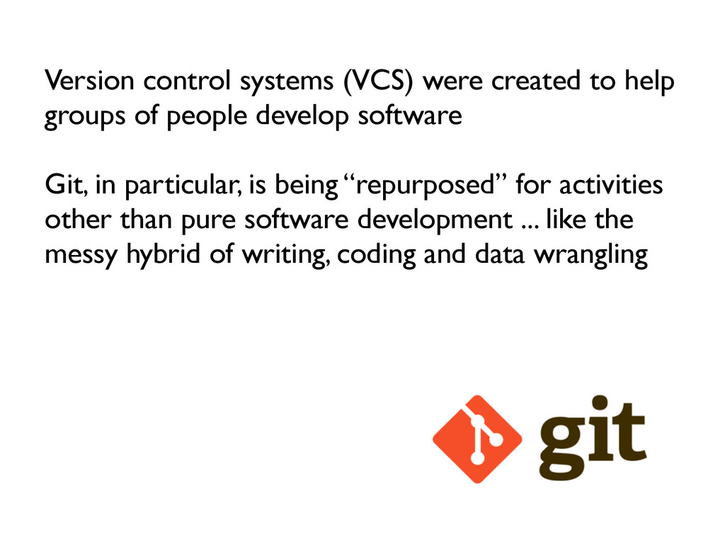 Version control systems (VCS) were created to h...