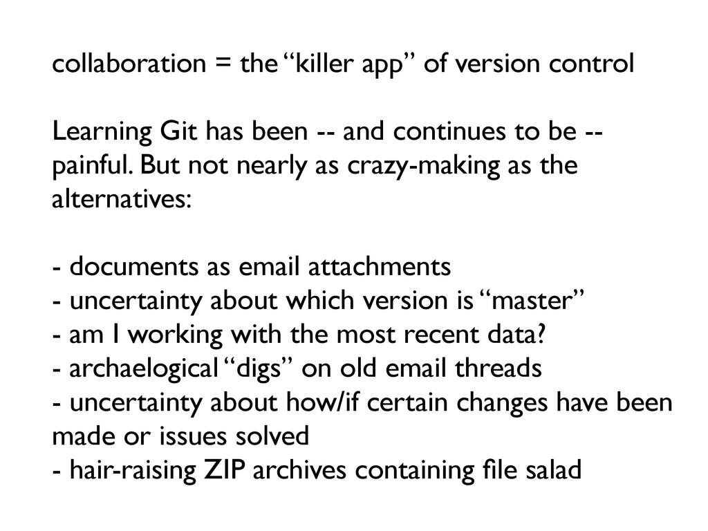 "collaboration = the ""killer app"" of version con..."
