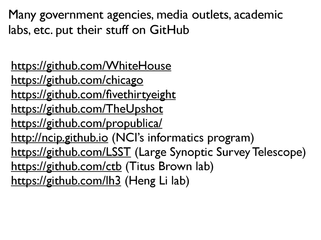 Many government agencies, media outlets, academ...