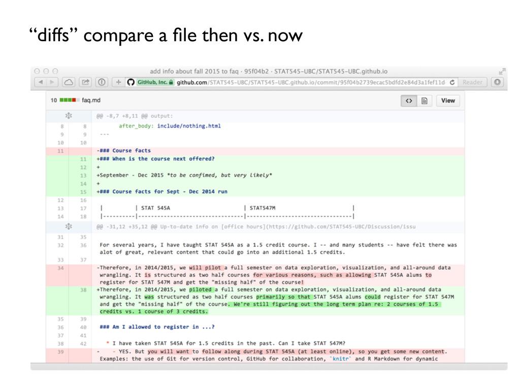 """""""diffs"""" compare a file then vs. now"""