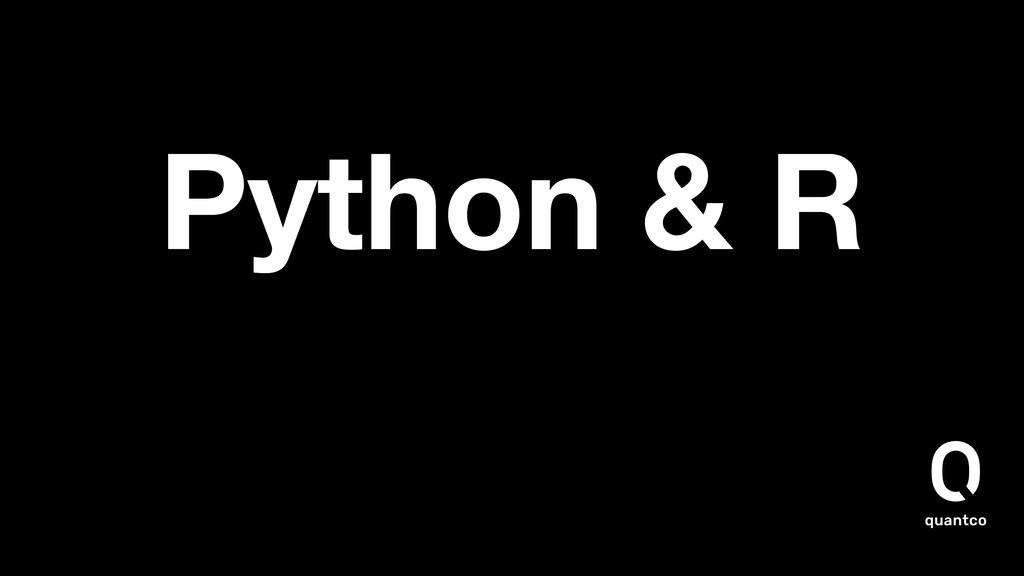Python & R