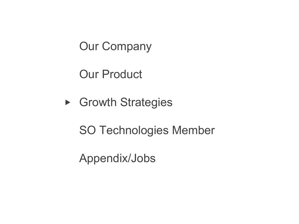 1 Our Company Our Product Growth Strategies SO ...