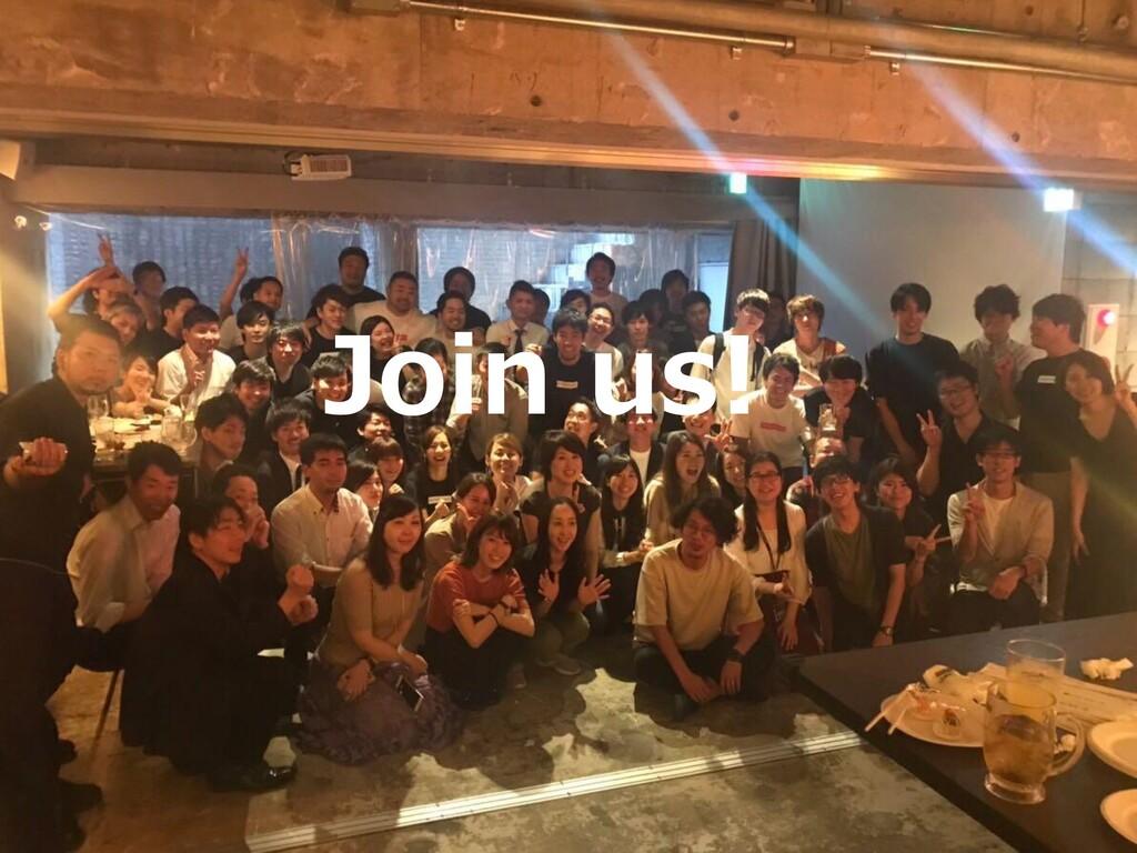 39 2020年移転予定 Join us!