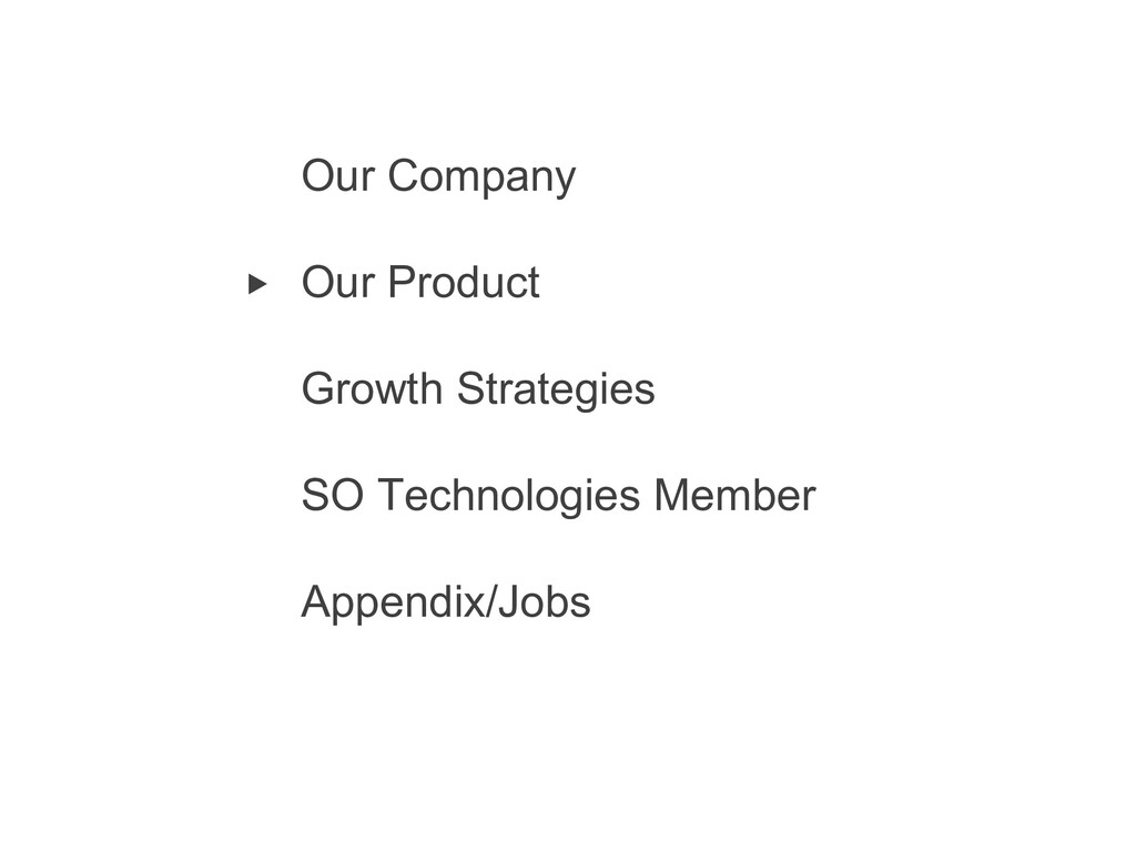 9 Our Company Our Product Growth Strategies SO ...