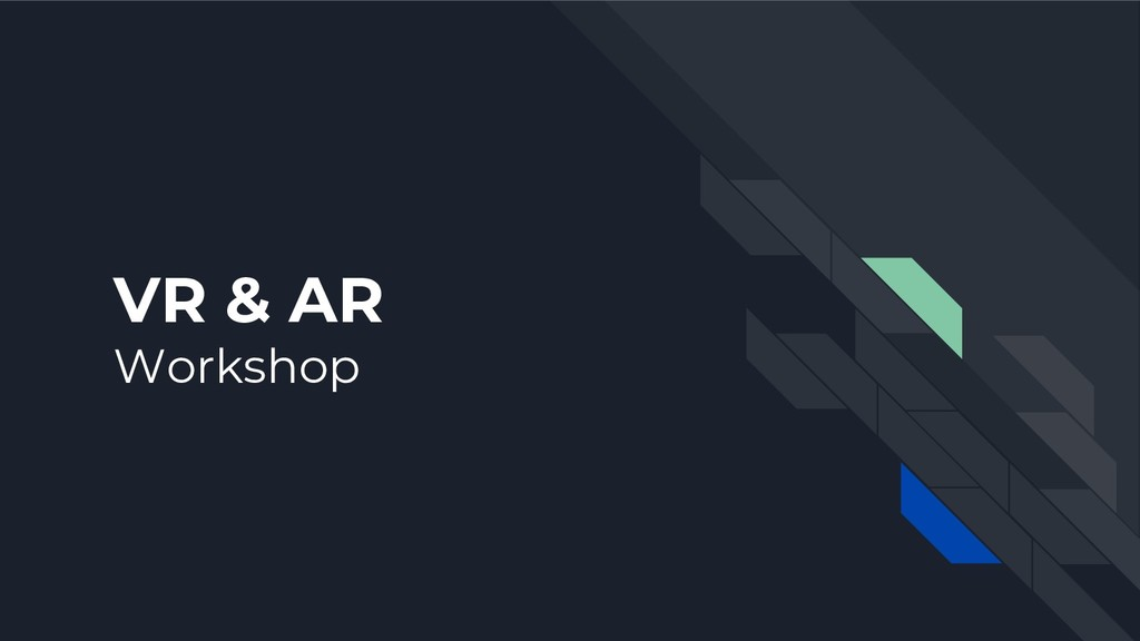 VR & AR Workshop