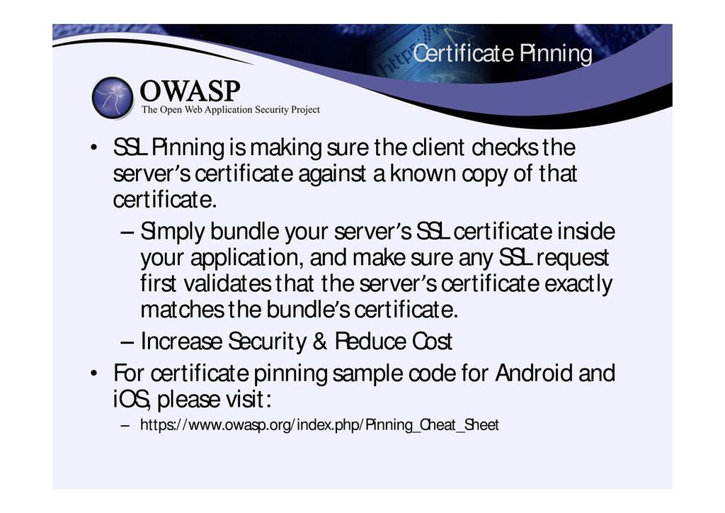 Certificate Pinning • SSL Pinning is making sur...
