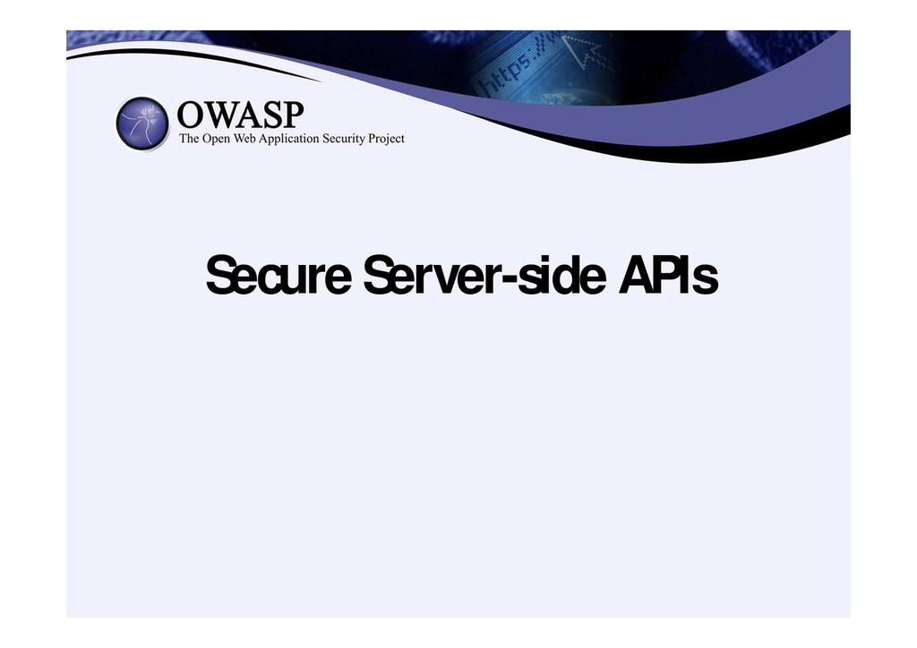 Secure Server-side APIs