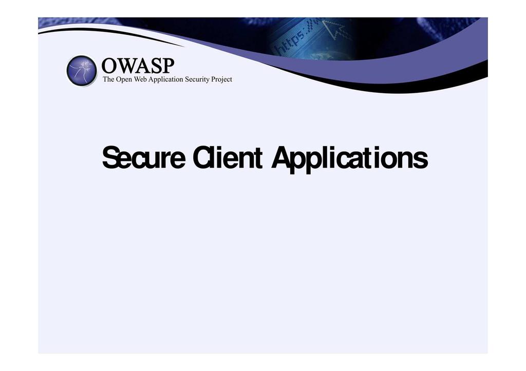 Secure Client Applications