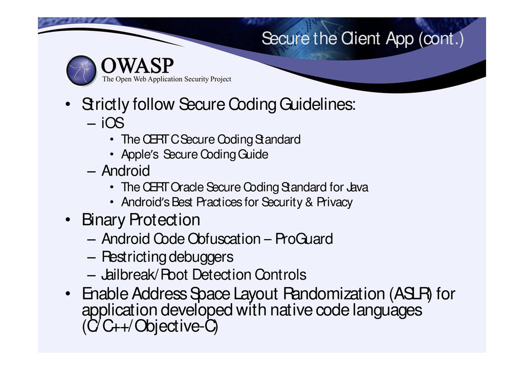Secure the Client App (cont.) • Strictly follow...