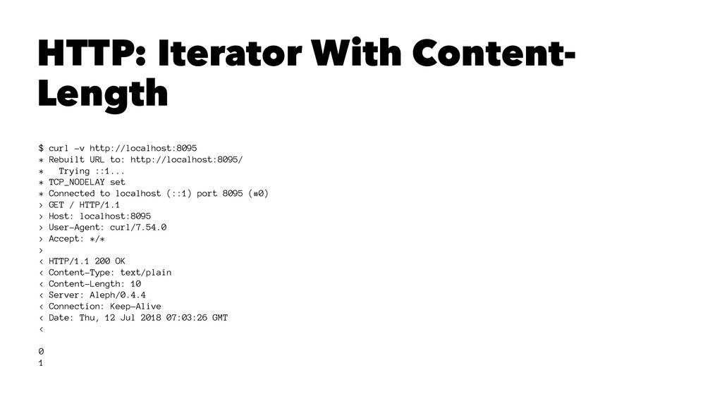 HTTP: Iterator With Content- Length $ curl -v h...