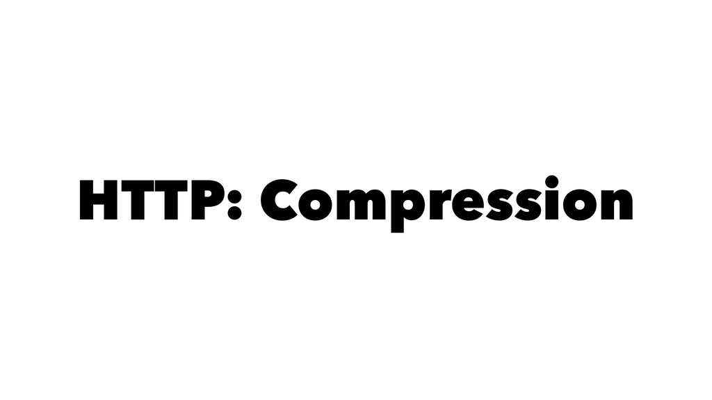 HTTP: Compression