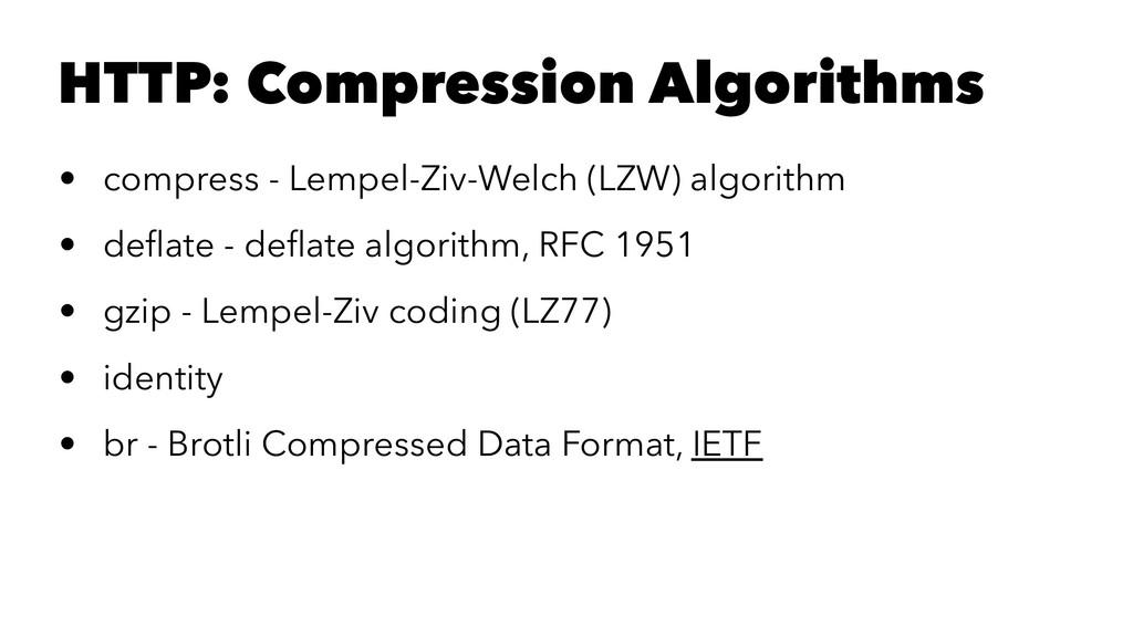 HTTP: Compression Algorithms • compress - Lempe...