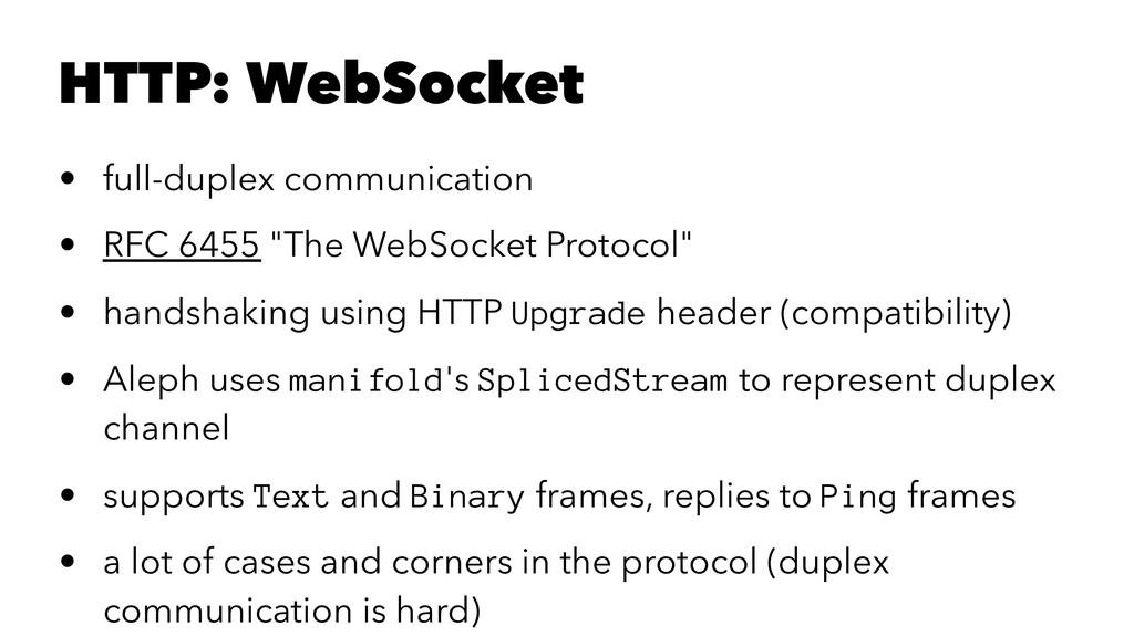 HTTP: WebSocket • full-duplex communication • R...