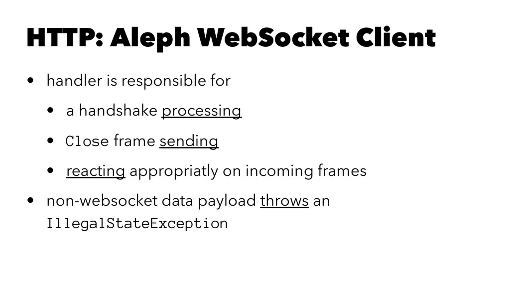 HTTP: Aleph WebSocket Client • handler is respo...