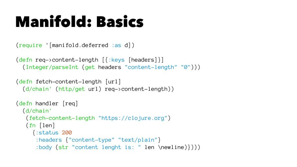 Manifold: Basics (require '[manifold.deferred :...