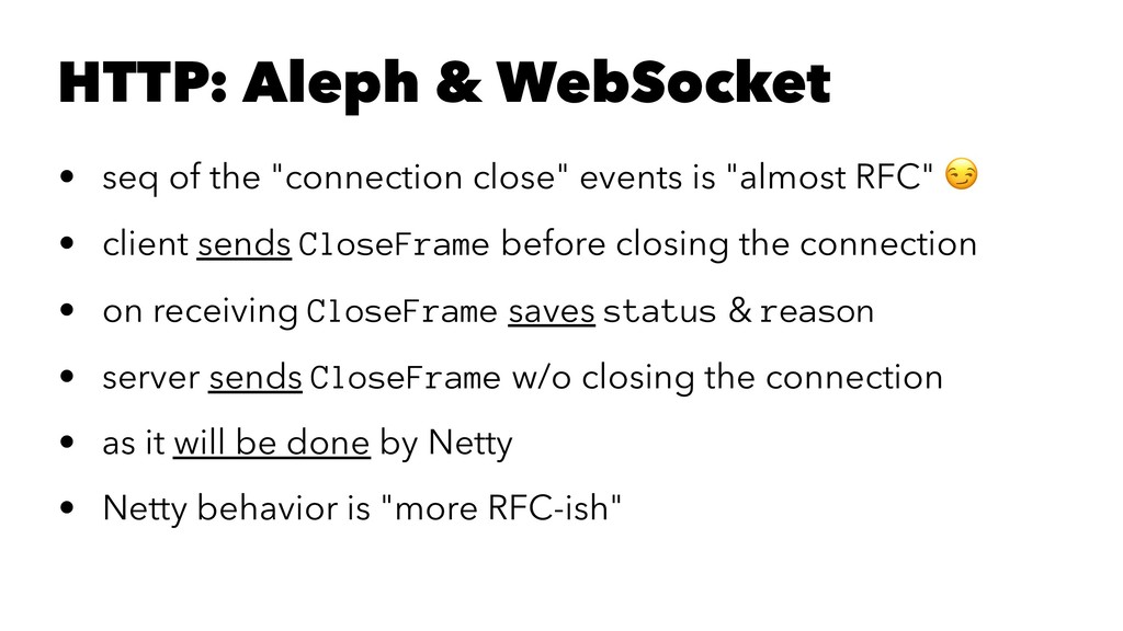 "HTTP: Aleph & WebSocket • seq of the ""connectio..."