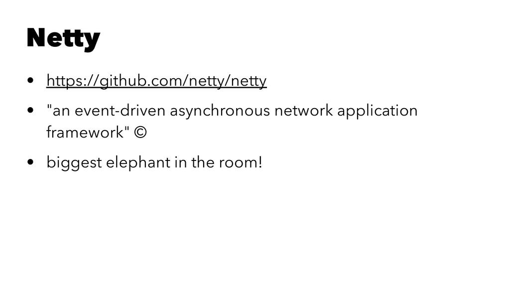 "Netty • https://github.com/netty/netty • ""an ev..."