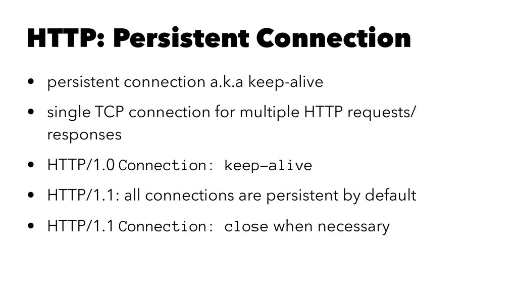 HTTP: Persistent Connection • persistent connec...