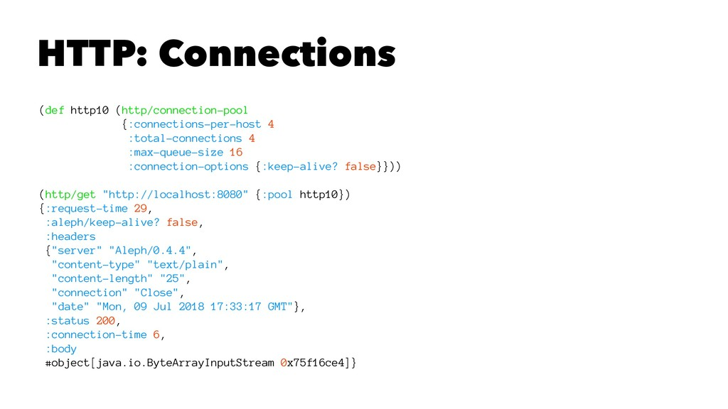 HTTP: Connections (def http10 (http/connection-...