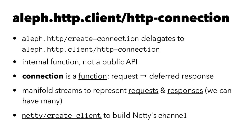 aleph.http.client/http-connection • aleph.http/...