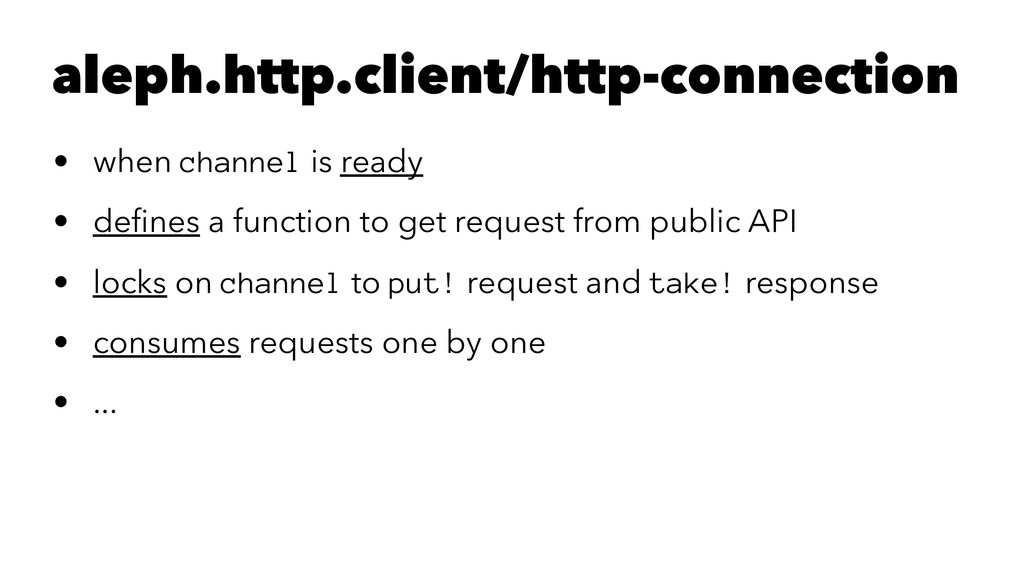 aleph.http.client/http-connection • when channe...