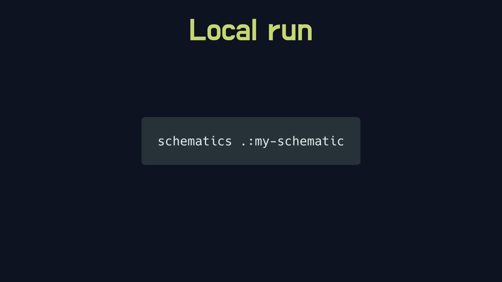Local run