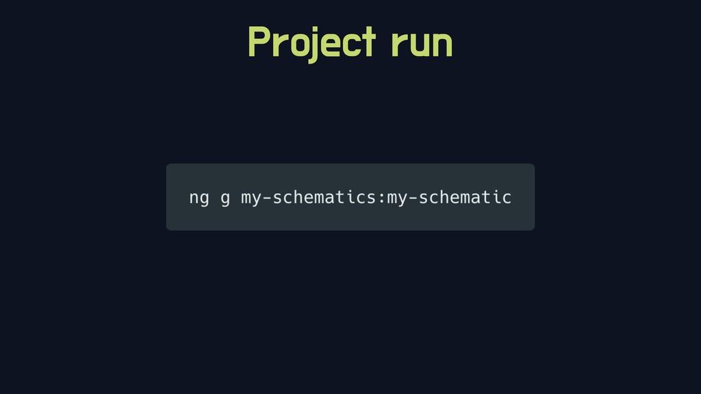 Project run