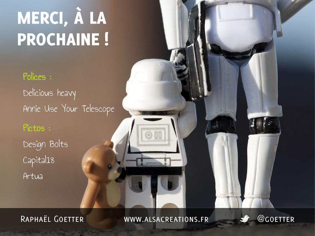 MERCI, À LA PROCHAINE ! Polices : Delicious hea...