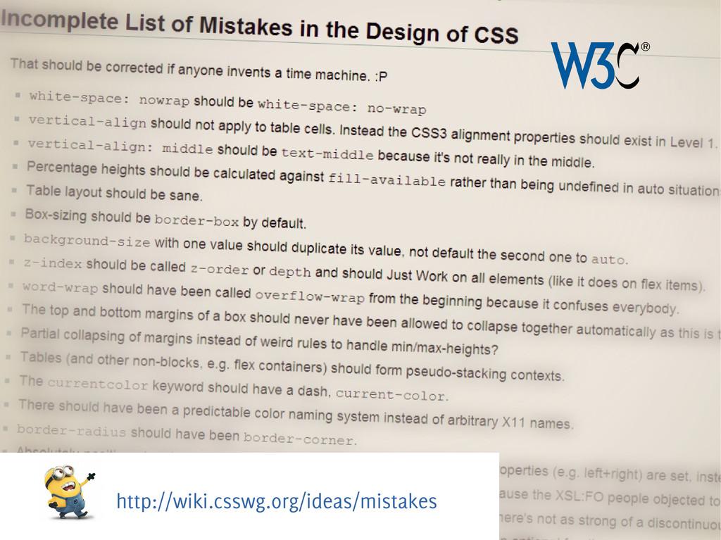 http://wiki.csswg.org/ideas/mistakes
