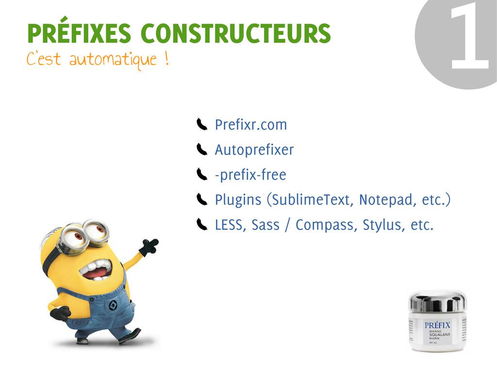 ❶ PRÉFIXES CONSTRUCTEURS Prefixr.com Autoprefix...