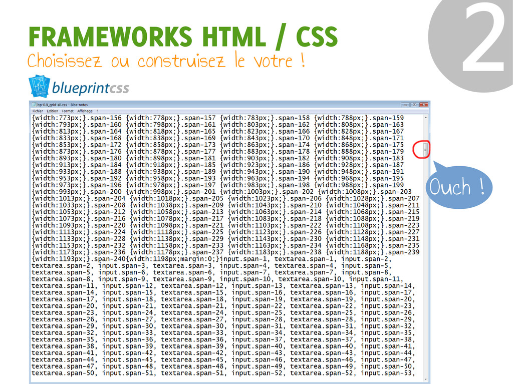FRAMEWORKS HTML / CSS Choisissez ou construisez...