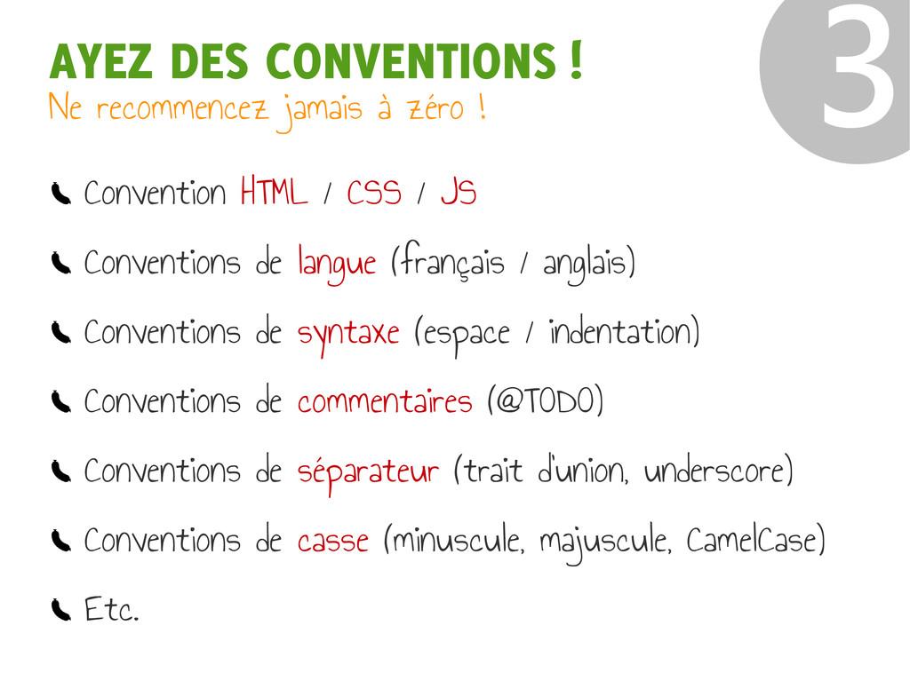 ❸ Convention HTML / CSS / JS Conventions de lan...