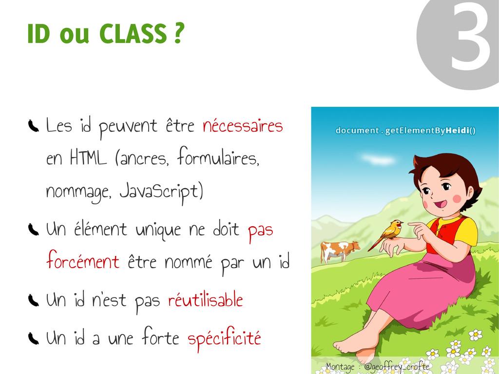 ID ou CLASS ? ❸ Les id peuvent être nécessaires...