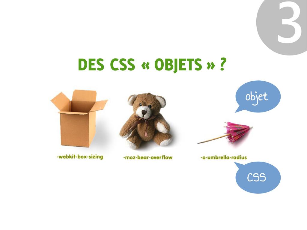 DES CSS « OBJETS » ? ❸ CSS objet