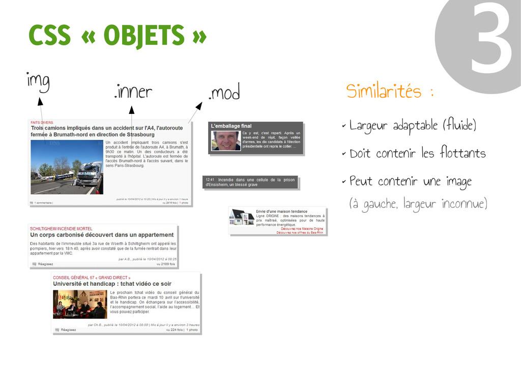 CSS « OBJETS » ❸ ✔ Largeur adaptable (fluide) ✔...