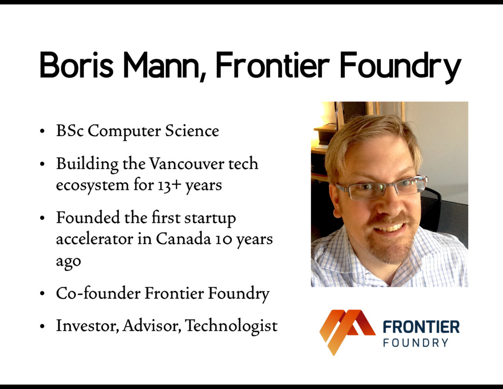 Boris Mann, Frontier Foundry • BSc Computer Sci...